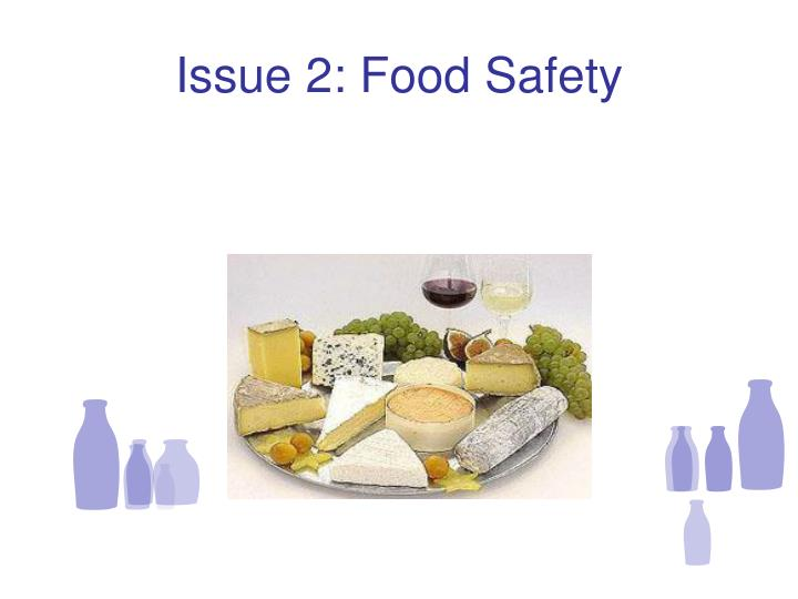 Issue 2: Food Safety