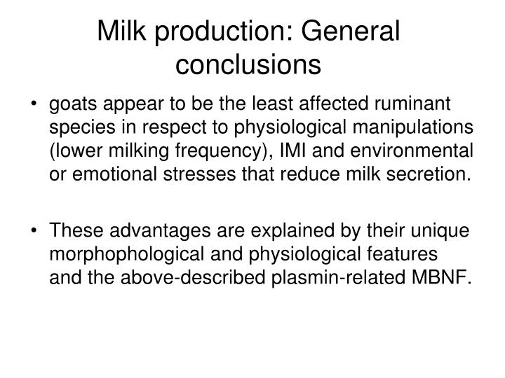 Milk production: General conclusions