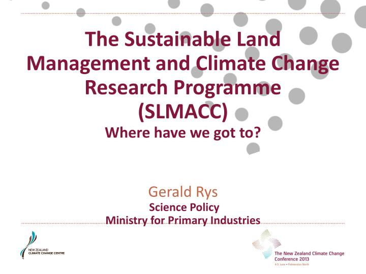 The Sustainable Land Management and Climate Change Research