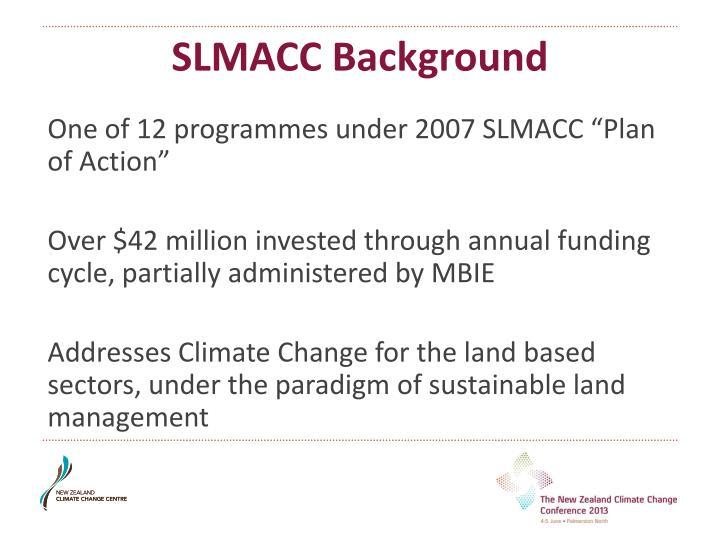 SLMACC Background