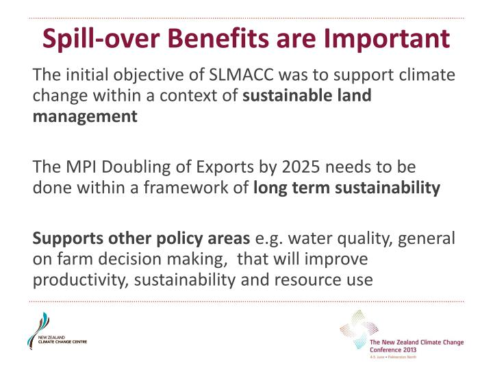 Spill-over Benefits are Important