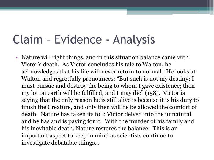 Claim – Evidence - Analysis