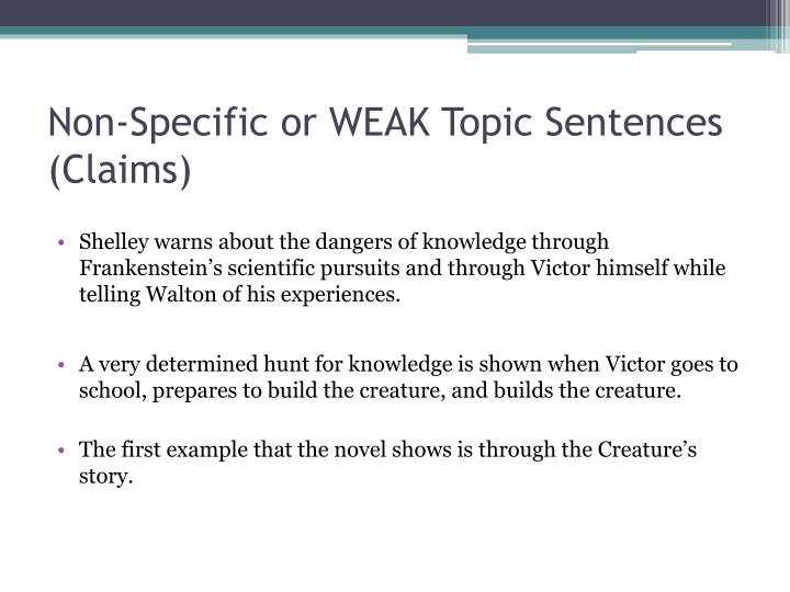 Non-Specific or WEAK Topic Sentences (Claims)
