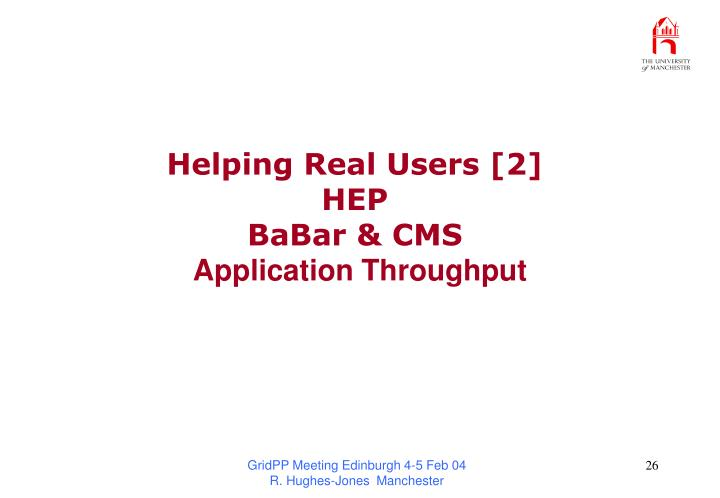 Helping Real Users [2]