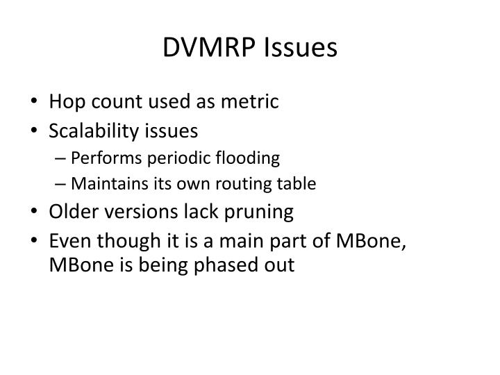 DVMRP Issues