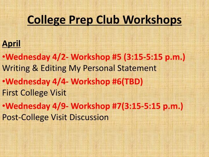 College Prep Club Workshops