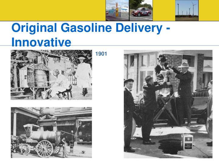 Original Gasoline Delivery - Innovative