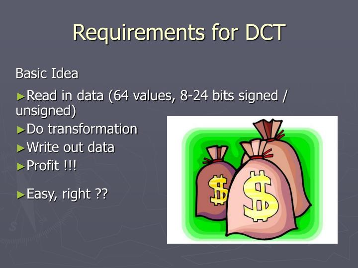 Requirements for DCT