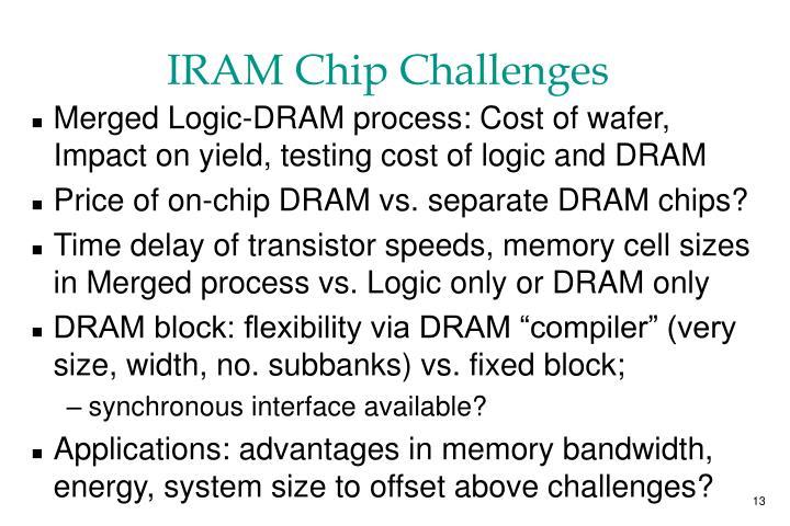 IRAM Chip Challenges