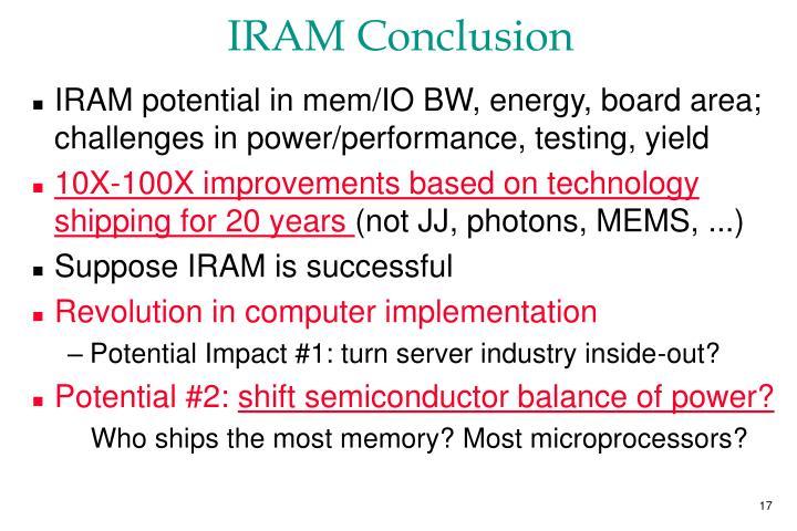 IRAM Conclusion