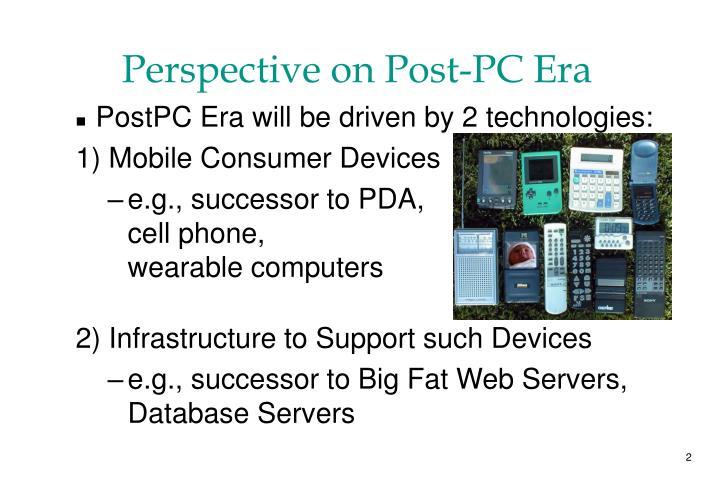 Perspective on Post-PC Era