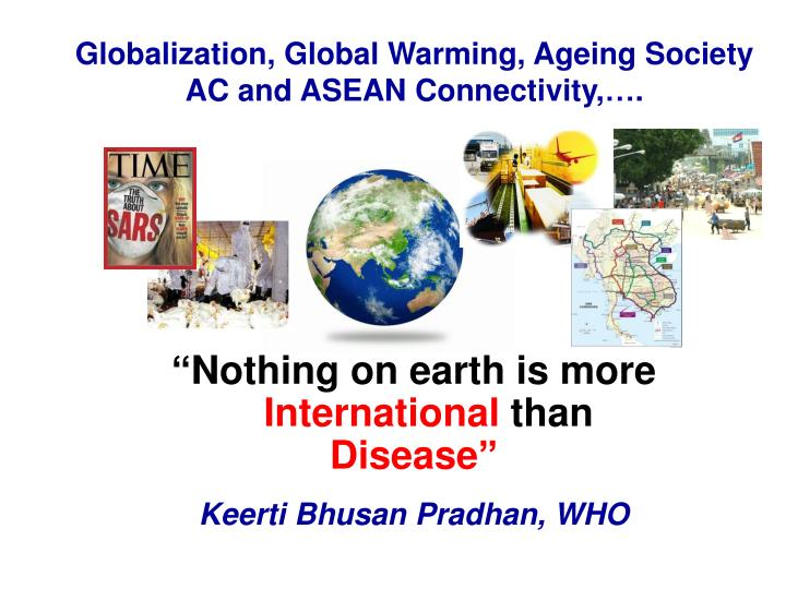Globalization, Global Warming, Ageing Society