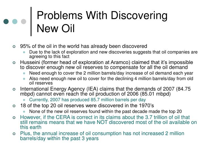 Problems With Discovering New Oil