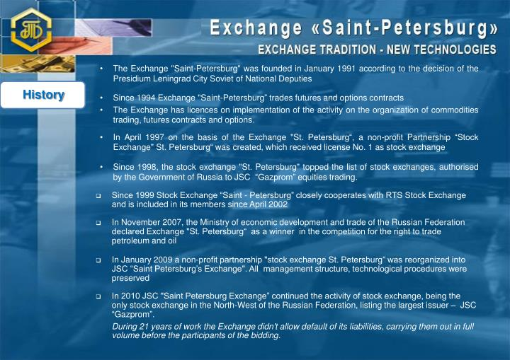 """The Exchange """"Saint-Petersburg"""" was founded in January 1991 according to the decision of the"""