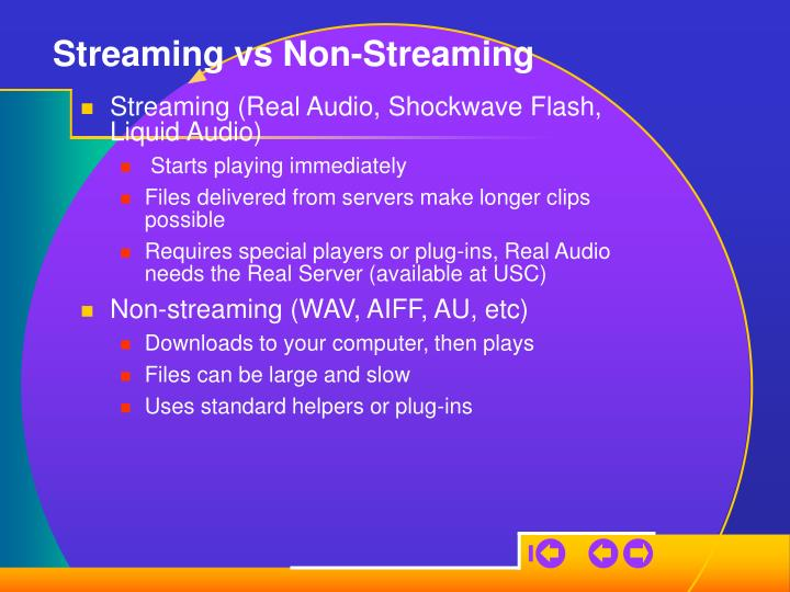Streaming vs Non-Streaming