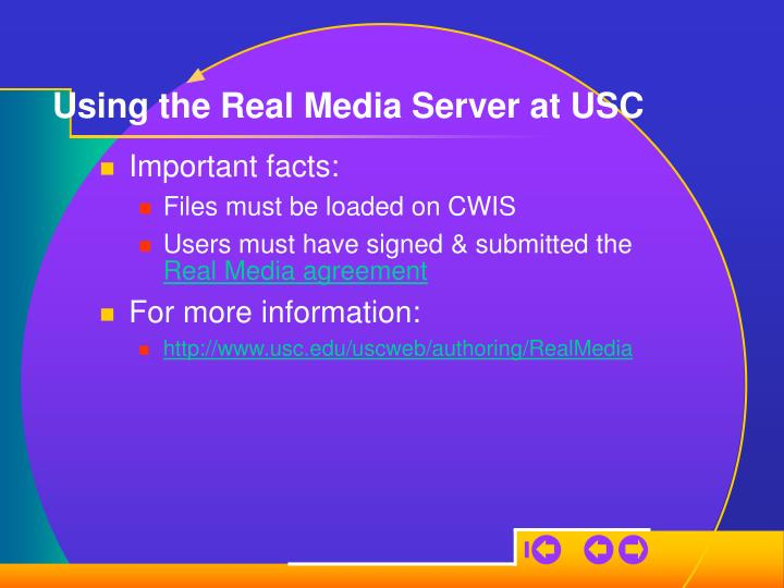 Using the Real Media Server at USC