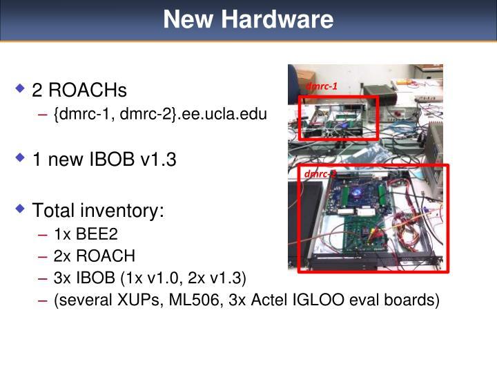 New Hardware