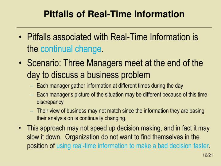 Pitfalls of Real-Time Information
