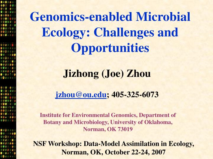 Genomics-enabled Microbial Ecology: Challenges and Opportunities