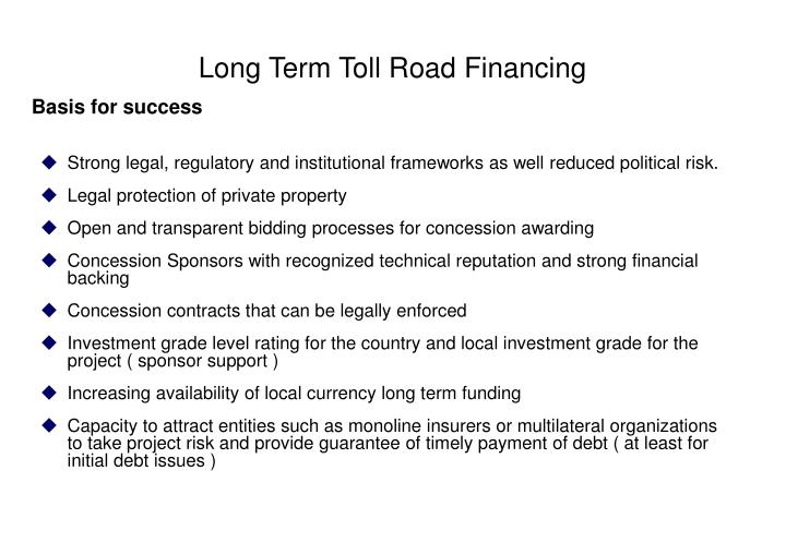 Long Term Toll Road Financing