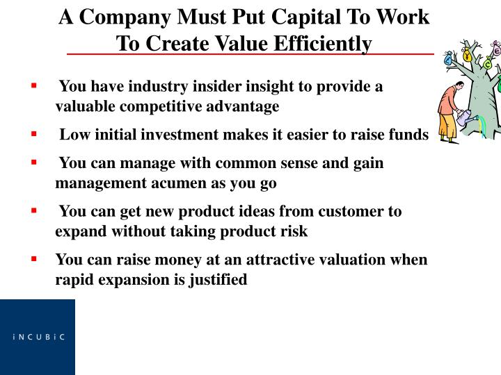 You have industry insider insight to provide a valuable competitive advantage