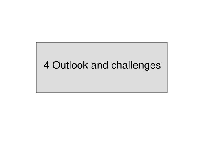 4 Outlook and