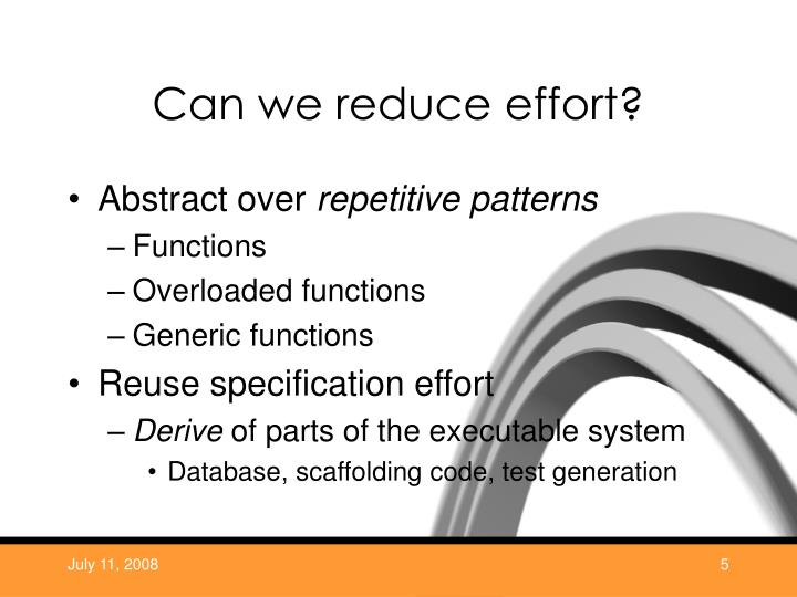 Can we reduce effort?