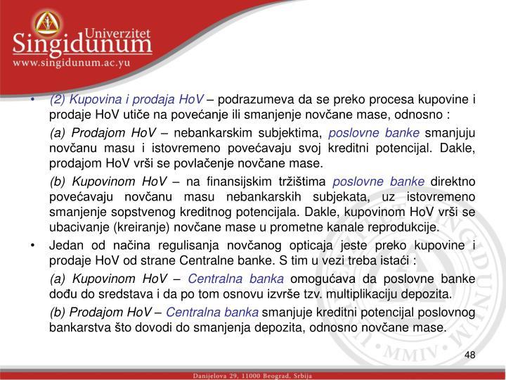 (2) Kupovina i prodaja HoV