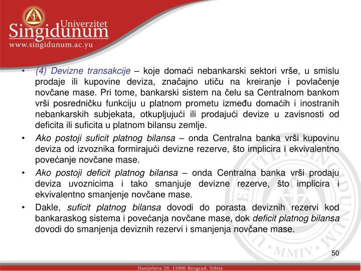 (4) Devizne transakcije