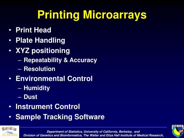 Printing Microarrays