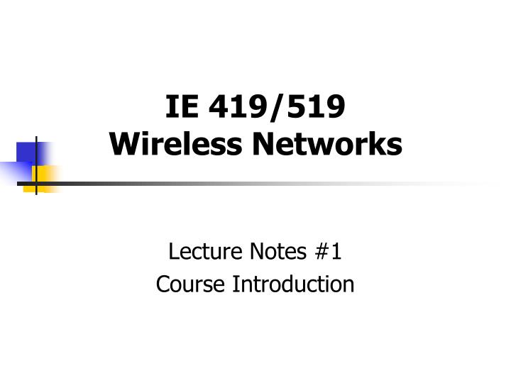 Ie 419 519 wireless networks