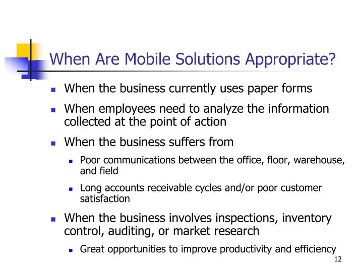 When Are Mobile Solutions Appropriate?