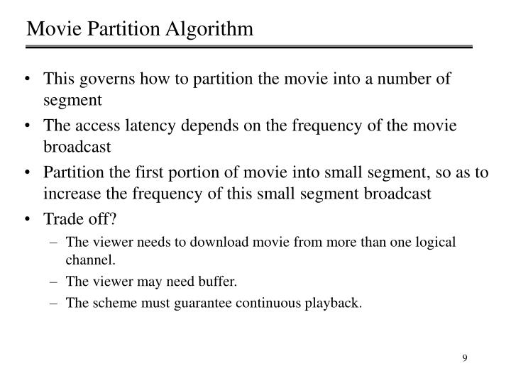 Movie Partition Algorithm
