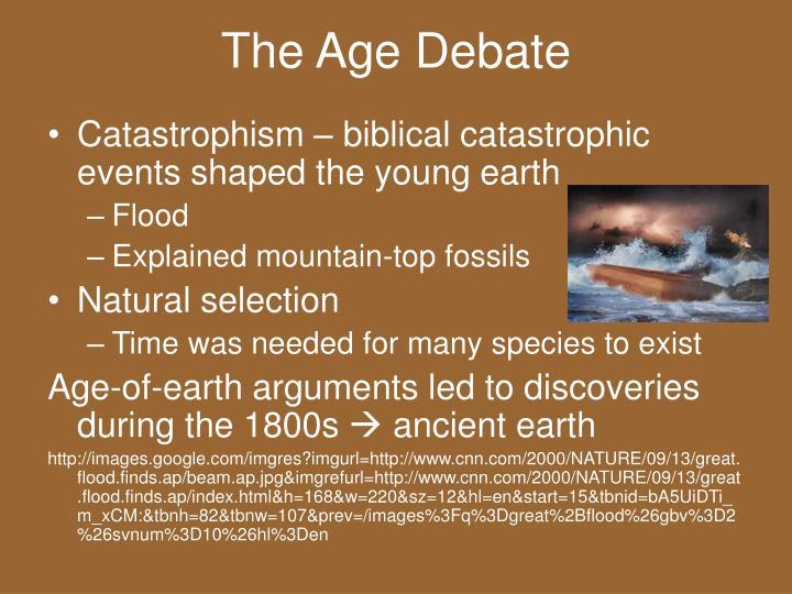The Age Debate