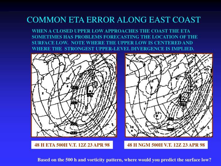 COMMON ETA ERROR ALONG EAST COAST