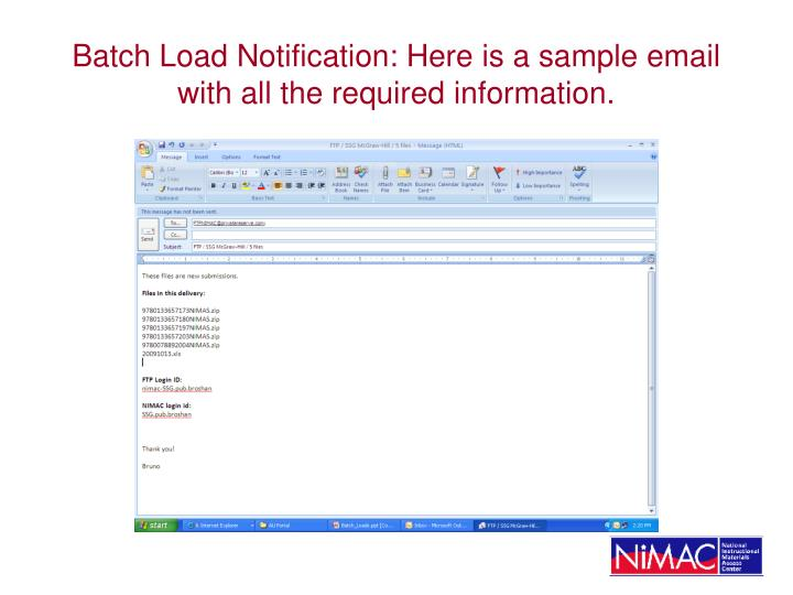 Batch Load Notification: Here is a sample email with all the required information.