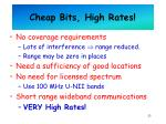 cheap bits high rates