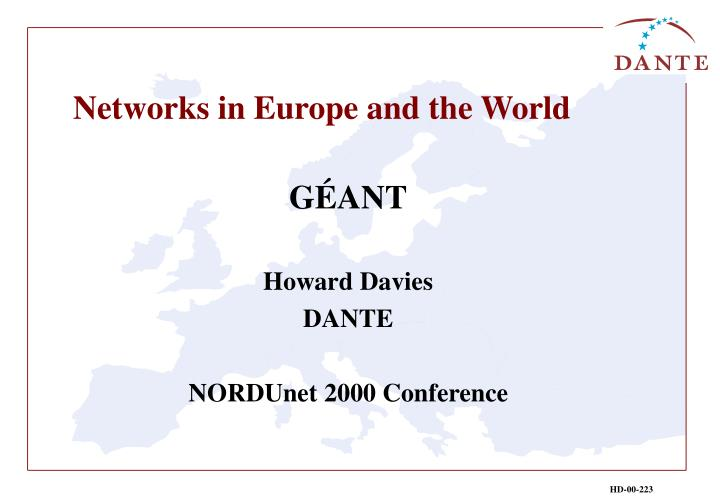 Networks in europe and the world