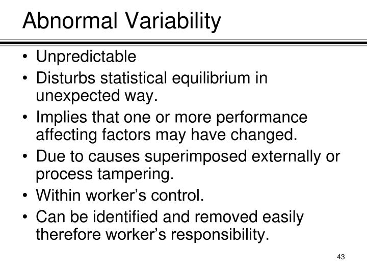 Abnormal Variability