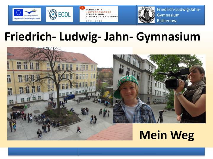 Friedrich- Ludwig- Jahn- Gymnasium