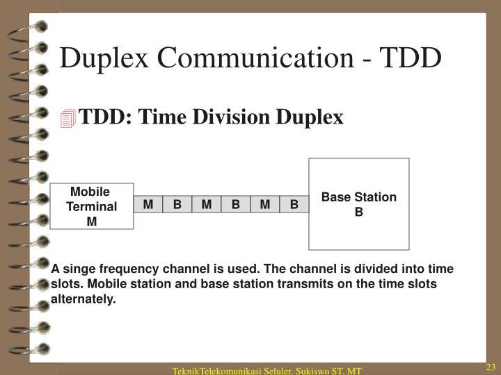 Duplex Communication - TDD