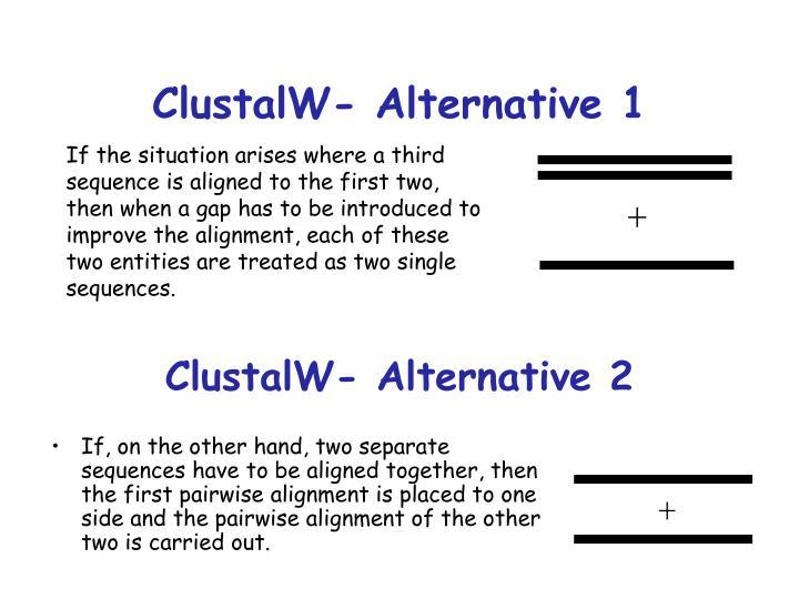 ClustalW- Alternative 1