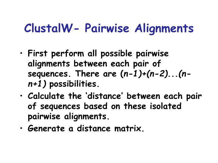 ClustalW- Pairwise Alignments