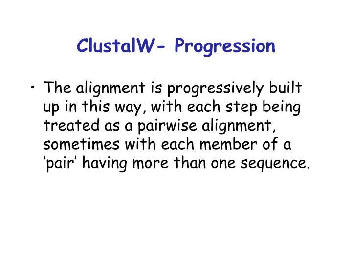 ClustalW- Progression