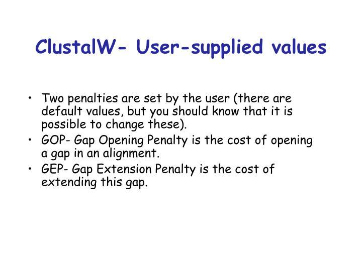 ClustalW- User-supplied values
