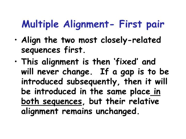 Multiple Alignment- First pair