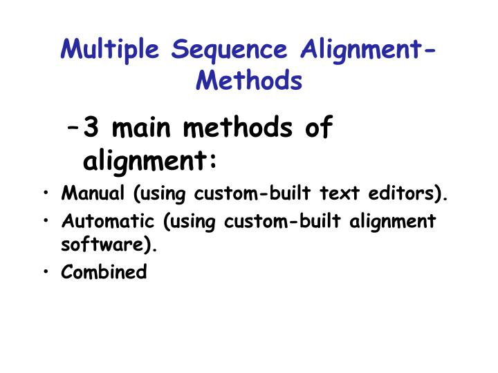 Multiple Sequence Alignment- Methods