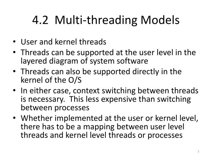 4.2  Multi-threading Models