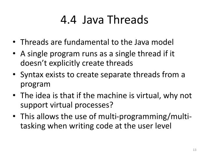 4.4  Java Threads
