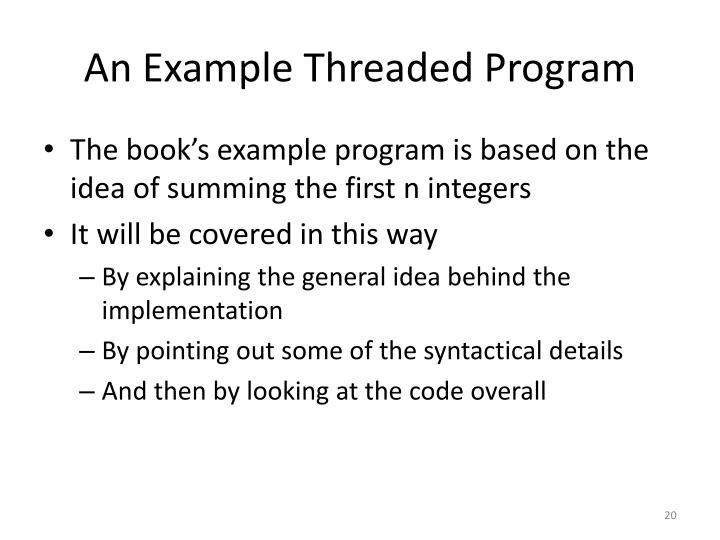 An Example Threaded Program